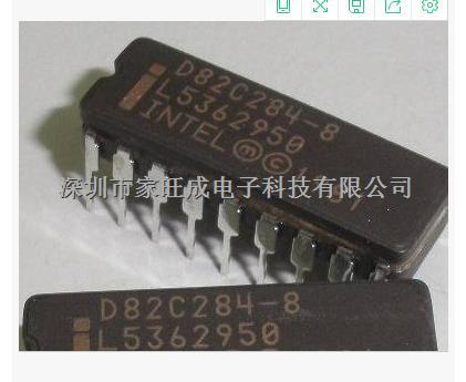 家旺成 D82C284-10 品牌:INTEL 封装:CDIP18 大量现货,欢迎咨询-D82C284-10尽在买卖IC网